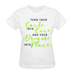 Cans And Plans - Women's T-Shirt