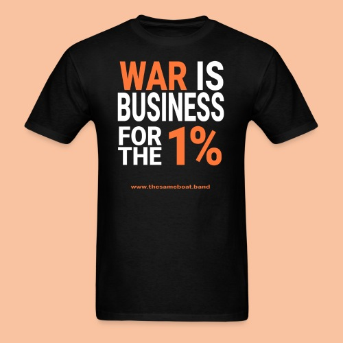 War Is Business - Mens T-shirt - Men's T-Shirt