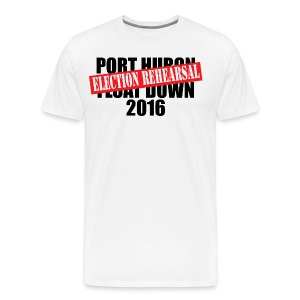 Port Huron Float Down 2016 - Election Rehearsal  - Men's Premium T-Shirt