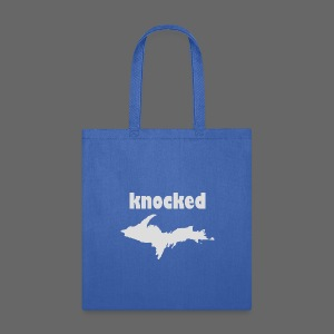 Knocked U.P. - Tote Bag