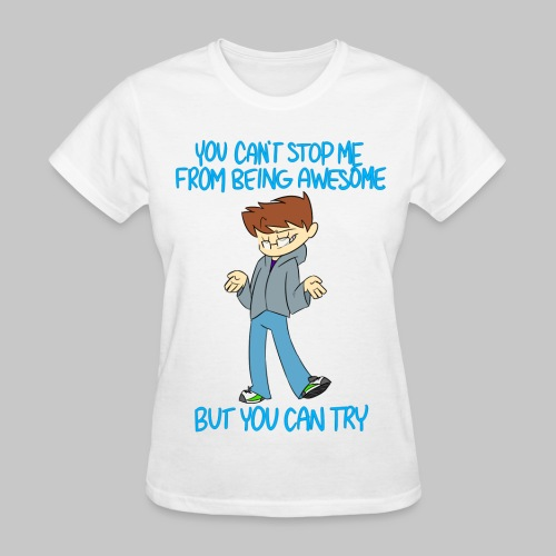 Being Awesome - Women's Tee - Women's T-Shirt