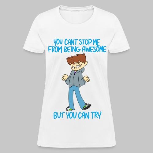 Being Awesome - Women's Tee - Women's T-Shirt