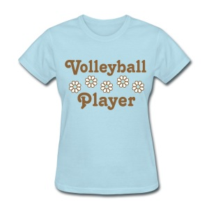 Volleyball Player Flowers T-Shirts - Women's T-Shirt