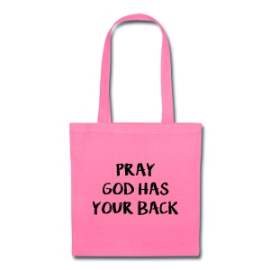 Pray God Has Your Back Pink Tote - Tote Bag