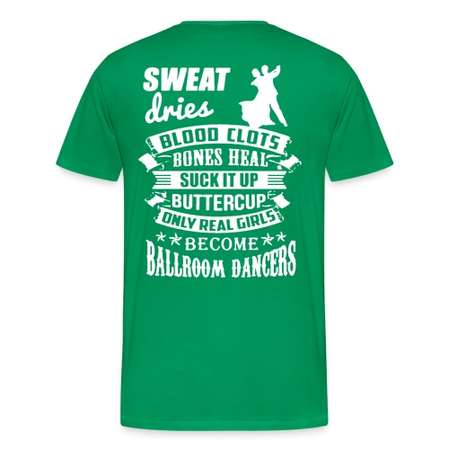 Green 'Sweat' shirt - Men's Premium T-Shirt