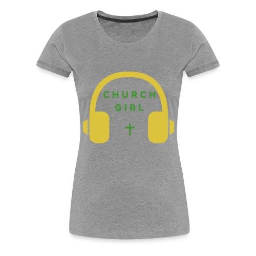 Church Girl Headphones - Women's Premium T-Shirt