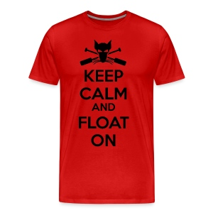 Keep Calm and Float On - Boating Shirt - Men's Premium T-Shirt