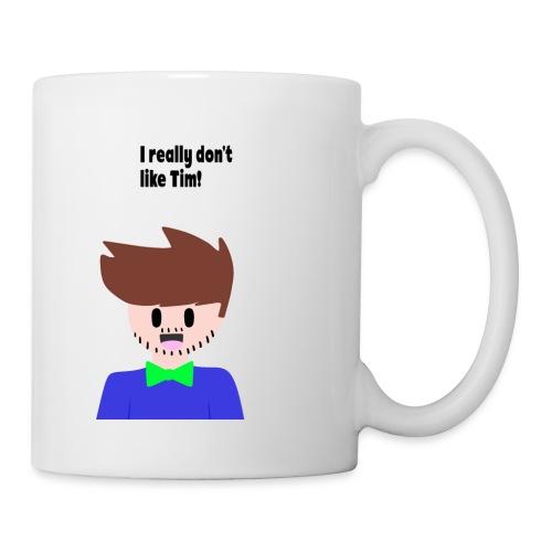 I really don't like Tim Mug - Coffee/Tea Mug
