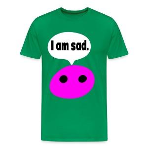 I am sad T-Shirt - Men's Premium T-Shirt