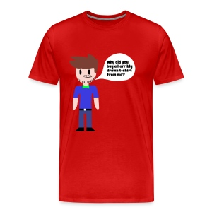 Why did you buy this shirt? T-Shirt - Men's Premium T-Shirt