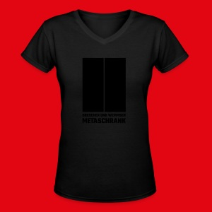 Metaschrank feminin - Women's V-Neck T-Shirt