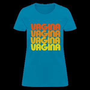 Vagina Women's T-Shirt - Women's T-Shirt