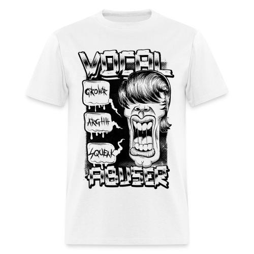 Vocal Abuser - Men's T-Shirt