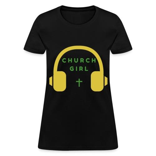 Church Girl Headphones - Women's T-Shirt