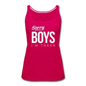 Sorry Boys - Women's Premium Tank Top