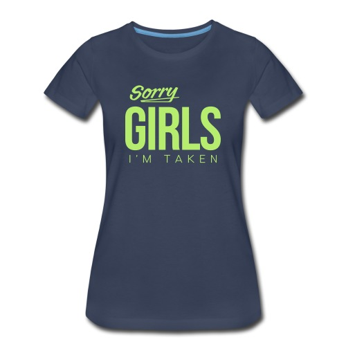 Sorry Girls - Women's Premium T-Shirt