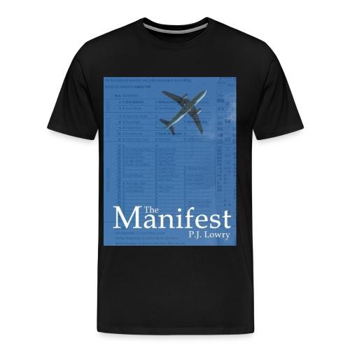 The Manifest  - Men's Premium T-Shirt