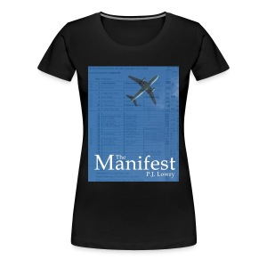 The Manifest Women's shirt - Women's Premium T-Shirt
