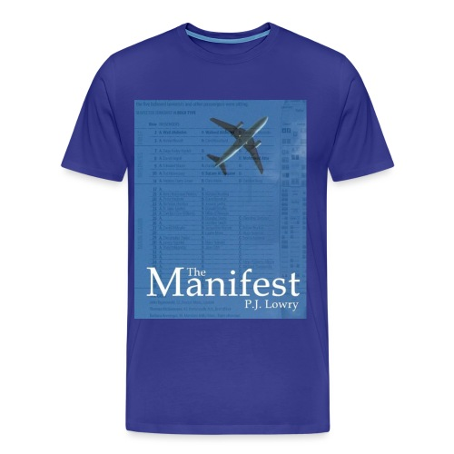 The Manifest Blue Shirt - Men's Premium T-Shirt