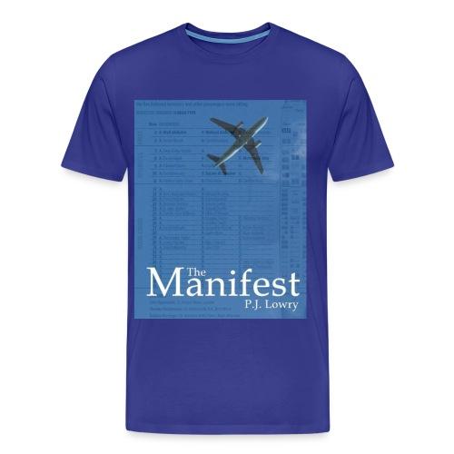 The Manifest Blue Shirt - Men's Premium T-Shirt