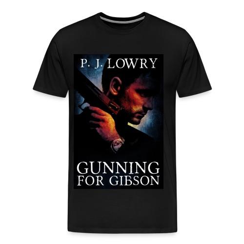 Gunning For Gibson Shirt  - Men's Premium T-Shirt