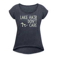 T-Shirts ~ Women´s Rolled Sleeve Boxy T-Shirt ~ Lake Hair Don't Care