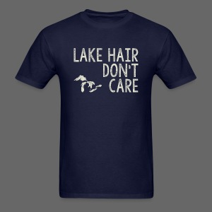 Lake Hair Don't Care - Men's T-Shirt