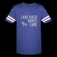 T-Shirts ~ Vintage Sport T-Shirt ~ Lake Hair Don't Care