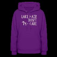 Hoodies ~ Women's Hoodie ~ Lake Hair Don't Care