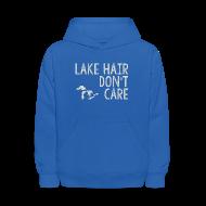 Sweatshirts ~ Kids' Hoodie ~ Lake Hair Don't Care