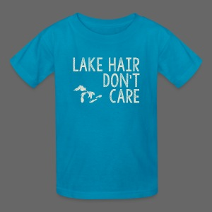 Lake Hair Don't Care - Kids' T-Shirt
