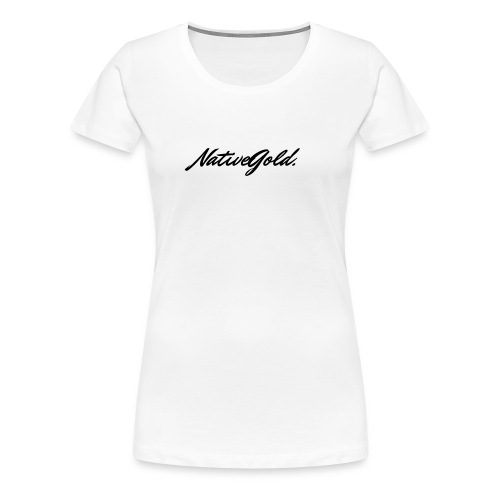 NativeGold. - Women's Premium T-Shirt