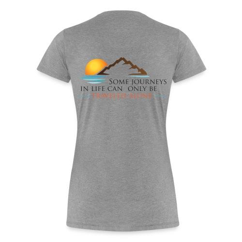 Viral Life Quote: Quotes Ken Poirot T-shirt Back - Women's Premium T-Shirt