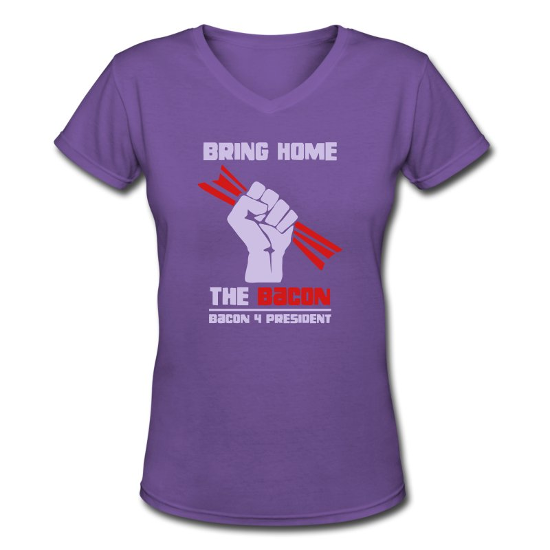 Bring Home The Bacon Solidarity Ladies V-Neck Tee - Women's V-Neck T-Shirt