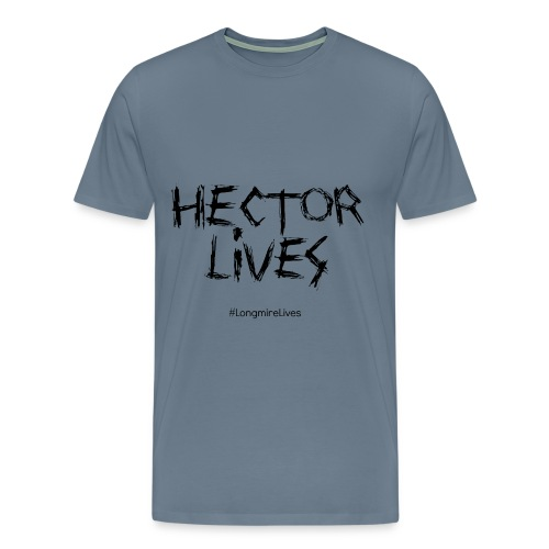 Hector Lives Men's Steel Blue Premium T - Men's Premium T-Shirt