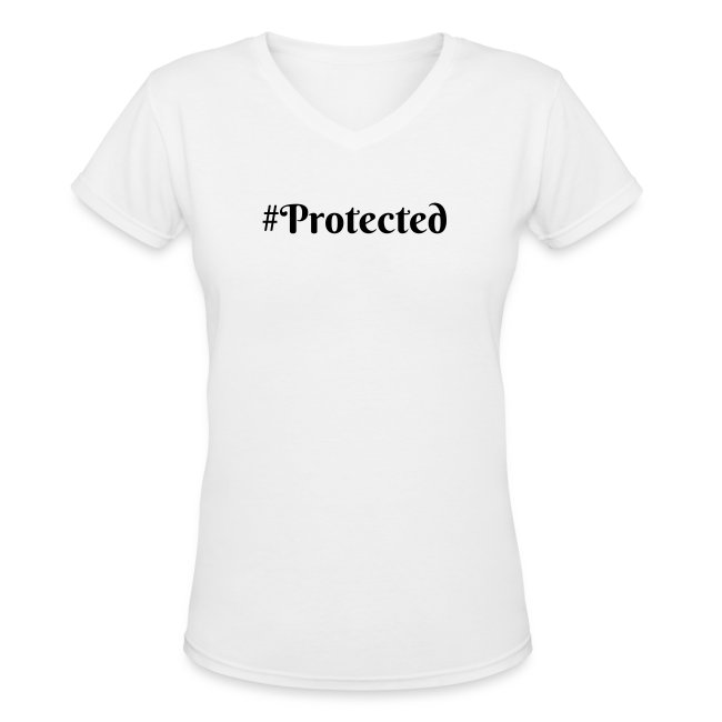 #protected womans V neck T- Shirt