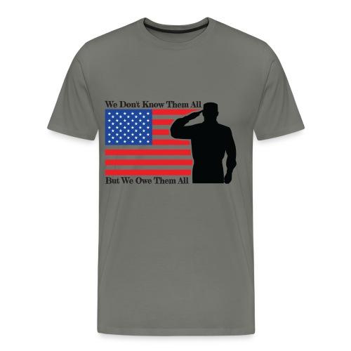Owe Them All Tshirt - Men's Premium T-Shirt