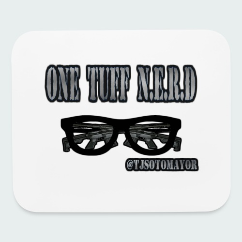 One Tuff N.E.R.D - Mouse pad Horizontal