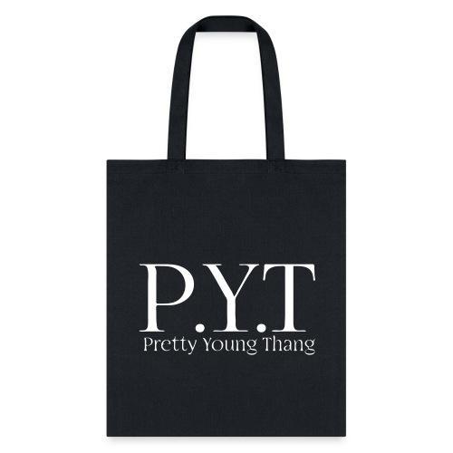 PYT Tote - Tote Bag