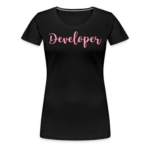 pink - developer - Women's Premium T-Shirt
