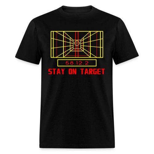 Stay on Target Men's T-Shirt - Men's T-Shirt