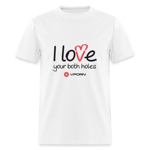 Vporn 'I Love Your Both Holes' - light - Men's T-Shirt