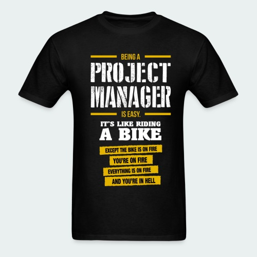 PROJECT MANAGER - Men's T-Shirt