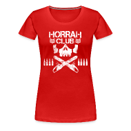 T-Shirts ~ Women's Premium T-Shirt ~ Woman's Red Horrah Club T-Shirt