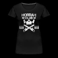 T-Shirts ~ Women's Premium T-Shirt ~ Woman's Black Horrah Club T-Shirt