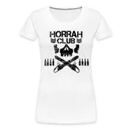 T-Shirts ~ Women's Premium T-Shirt ~ Woman's White Horrah Club T-Shirt
