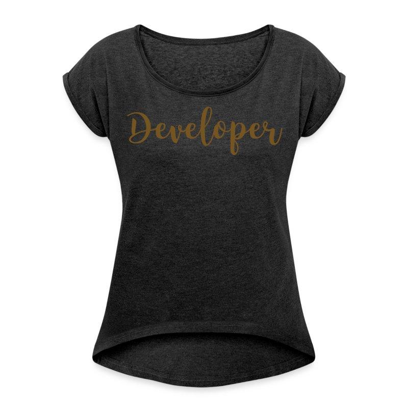 gold glitz - developer - Women's Roll Cuff T-Shirt