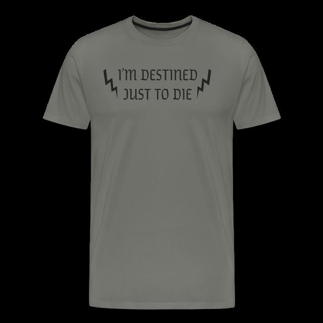Destined Just To Die