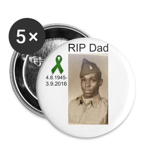 RIP Dad Pins - Large Buttons