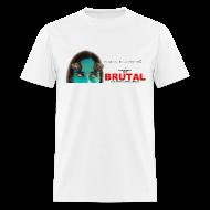 T-Shirts ~ Men's T-Shirt ~ BRUTAL teaser poster